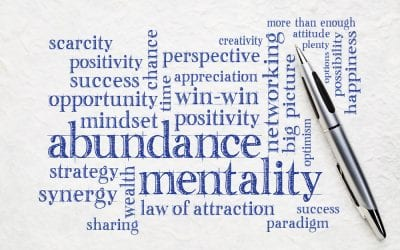 Abundance or Scarcity Mindset?