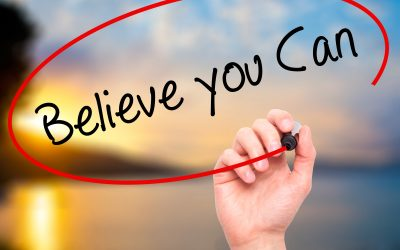 Believe you Can or Believe you Can't,  You Will Always be Right!